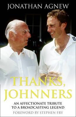 Thanks, Johnners: An Affectionate Tribute to a Broadcasting Legend (Hardback)
