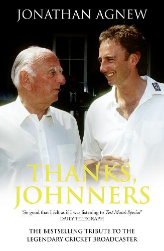Thanks, Johnners: An Affectionate Tribute to a Broadcasting Legend (Paperback)