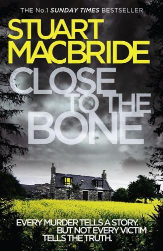 Close to the Bone - Logan McRae Book 8 (Paperback)