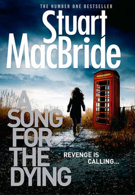 A Song for the Dying (Hardback)
