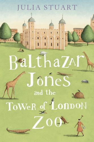 Balthazar Jones and the Tower of London Zoo (Paperback)