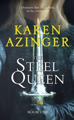 The Steel Queen (Hardback)