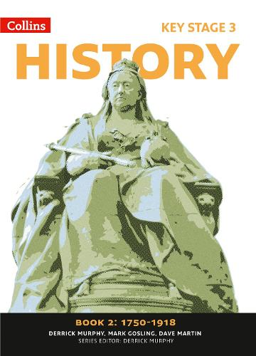 Book 2 1750-1918 - Collins Key Stage 3 History (Paperback)