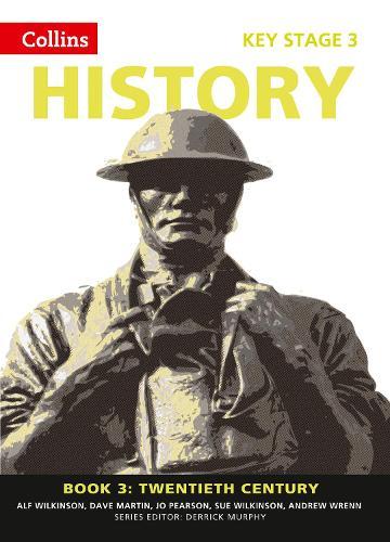 Book 3 Twentieth Century - Collins Key Stage 3 History (Paperback)