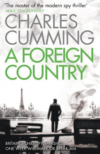 A Foreign Country - Thomas Kell Spy Thriller Book 1 (Paperback)