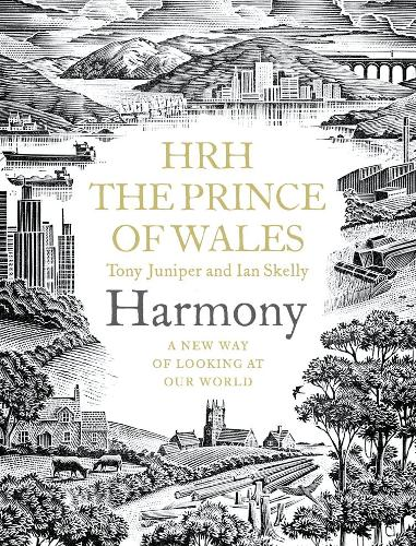 Harmony: A New Way of Looking at Our World (Hardback)