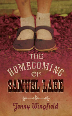 The Homecoming of Samuel Lake (Hardback)