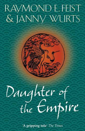 Daughter of the Empire (Paperback)