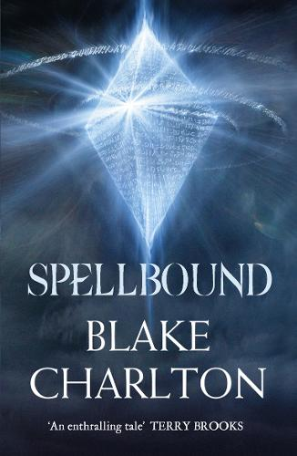Spellbound: Book 2 of the Spellwright Trilogy - The Spellwright Trilogy 2 (Paperback)
