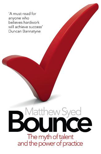 Bounce: The Myth of Talent and the Power of Practice (Paperback)