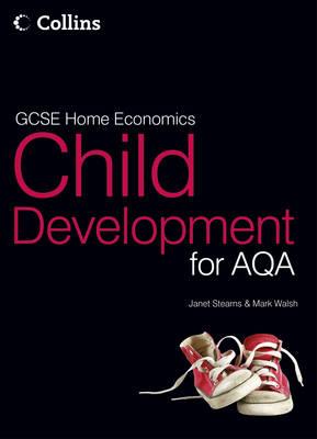 GCSE Child Development for AQA: Student Textbook - GCSE Child Development for AQA (Paperback)