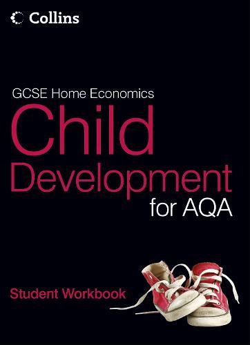 Student Workbook - GCSE Child Development for AQA (Paperback)