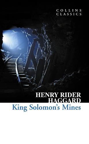 King Solomon's Mines - Collins Classics (Paperback)