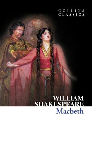 Macbeth - Collins Classics (Paperback)