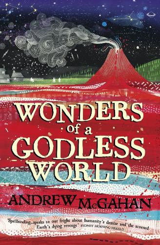 Wonders of a Godless World (Paperback)