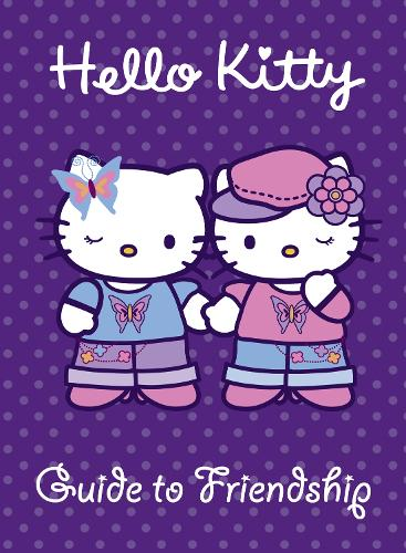 Guide to Friendship - Hello Kitty (Paperback)