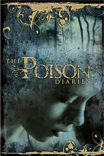 The Poison Diaries (Paperback)