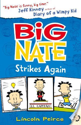 Big Nate Strikes Again - Big Nate 2 (Paperback)