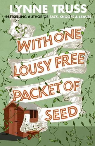 With One Lousy Free Packet of Seed (Paperback)