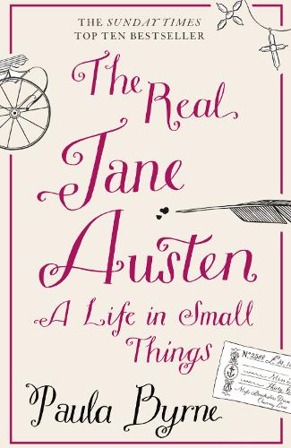 The Real Jane Austen: A Life in Small Things (Paperback)