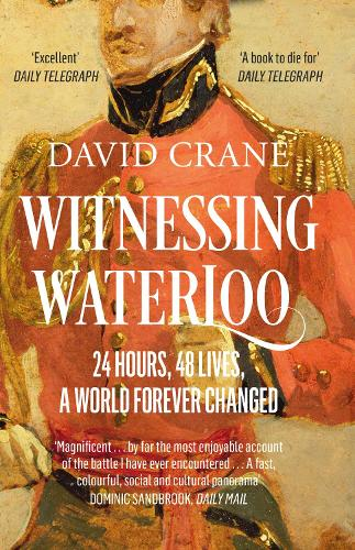Witnessing Waterloo: 24 Hours, 48 Lives, a World Forever Changed (Paperback)
