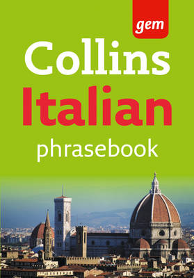 Collins Gem Italian Phrasebook and Dictionary - Collins GEM (Paperback)