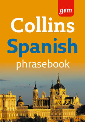 Collins Gem Spanish Phrasebook (Paperback)