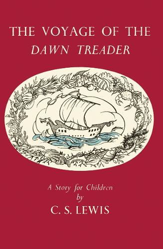 The Voyage of the Dawn Treader - The Chronicles of Narnia Facsimile 5 (Hardback)