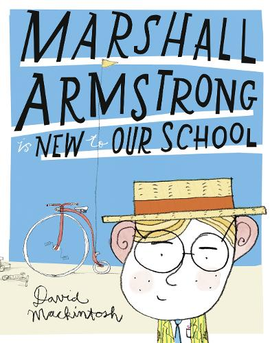 Marshall Armstrong Is New To Our School (Paperback)