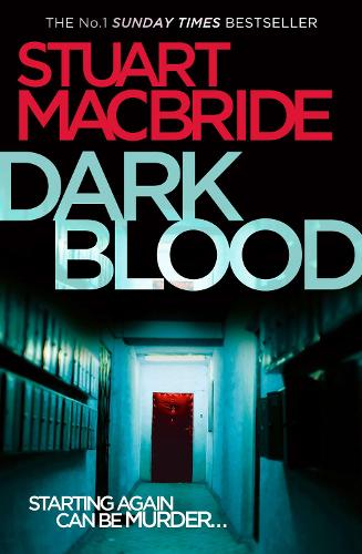 Dark Blood - Logan McRae Book 6 (Paperback)