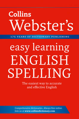 English Spelling - Collins Webster's Easy Learning (Paperback)
