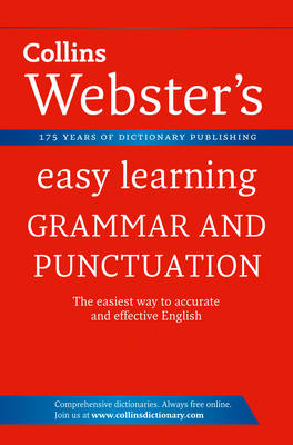 Grammar and Punctuation - Collins Webster's Easy Learning (Paperback)