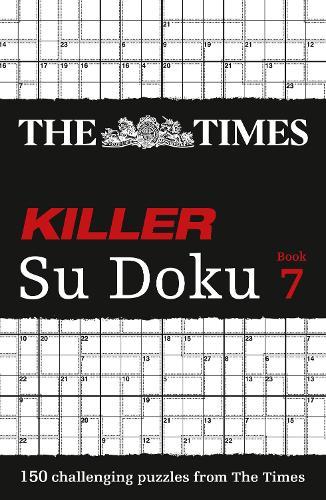 The Times Killer Su Doku Book 7: 150 Challenging Puzzles from the Times - The Times Su Doku (Paperback)