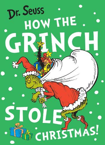 How the Grinch Stole Christmas! by Dr. Seuss | Waterstones