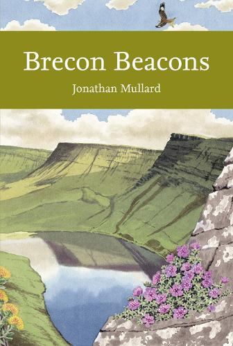Brecon Beacons - Collins New Naturalist Library 126 (Paperback)