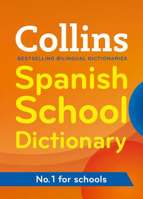 Collins Spanish School Dictionary - Collins School (Paperback)