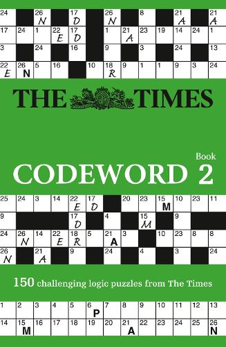 The Times Codeword 2: 150 Cracking Logic Puzzles (Paperback)