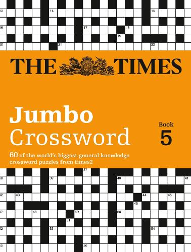 The Times 2 Jumbo Crossword Book 5: 60 Large General-Knowledge Crossword Puzzles - The Times Crosswords (Paperback)