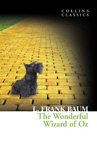 The Wonderful Wizard of Oz - Collins Classics (Paperback)