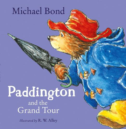 Paddington and the Grand Tour (Paperback)