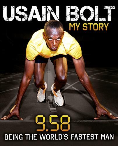 Usain Bolt: 9.58 (Hardback)