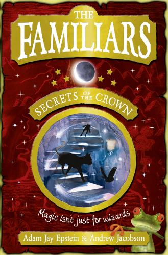 The Familiars: Secrets of the Crown (Paperback)