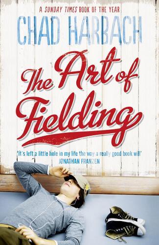 The Art of Fielding (Paperback)