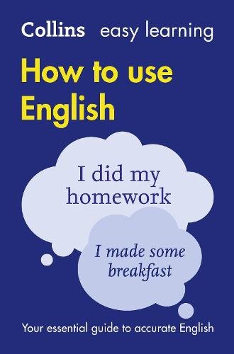 Easy Learning How to Use English - Collins Easy Learning English (Paperback)