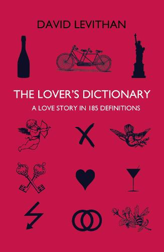 The Lover's Dictionary: A Love Story in 185 Definitions (Paperback)
