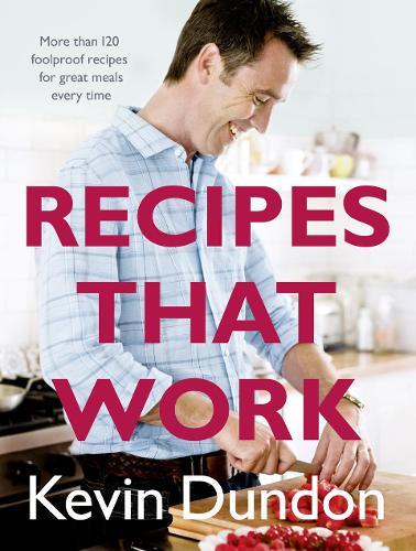 Recipes That Work (Hardback)