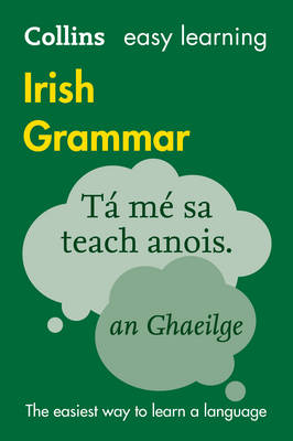 Collins Easy Learning Irish Grammar - Easy Learning (Paperback)