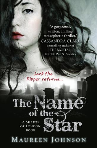 The Name of the Star - Shades of London 1 (Paperback)