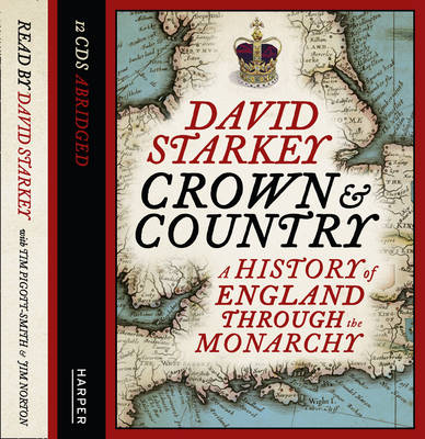 The Crown and Country: A History of England Through the Monarchy (CD-Audio)