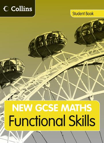 GCSE Maths Functional Skills: Student Book: Edexcel and AQA - New GCSE Maths (Paperback)